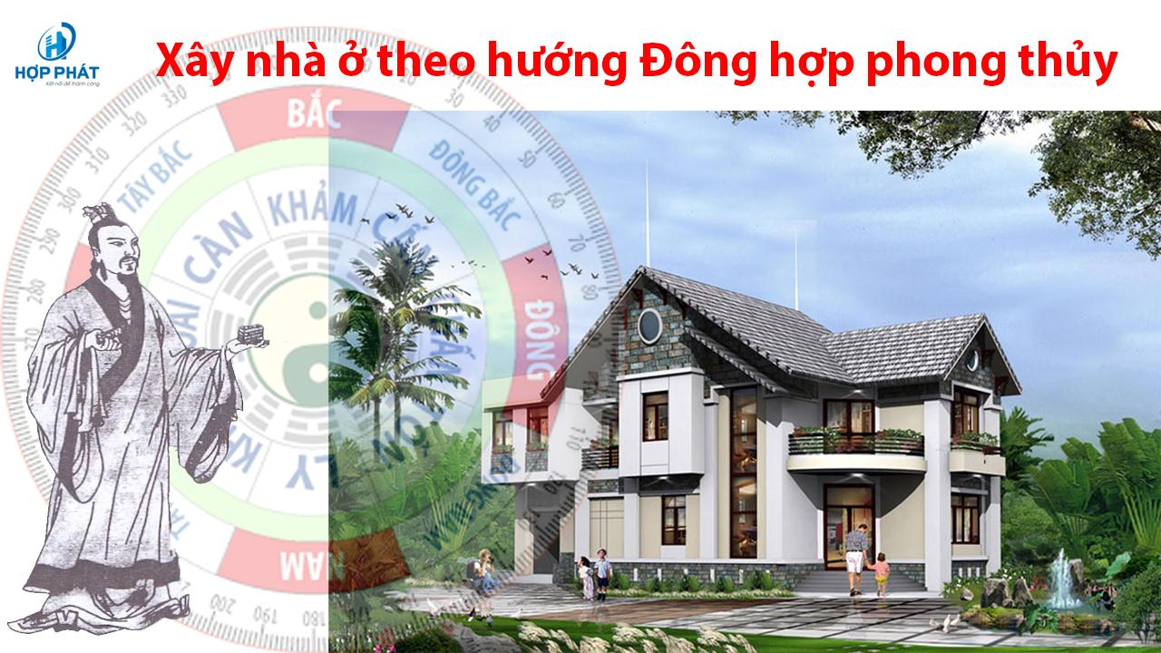 Phong Thuy Xay Nha Huong Dongd