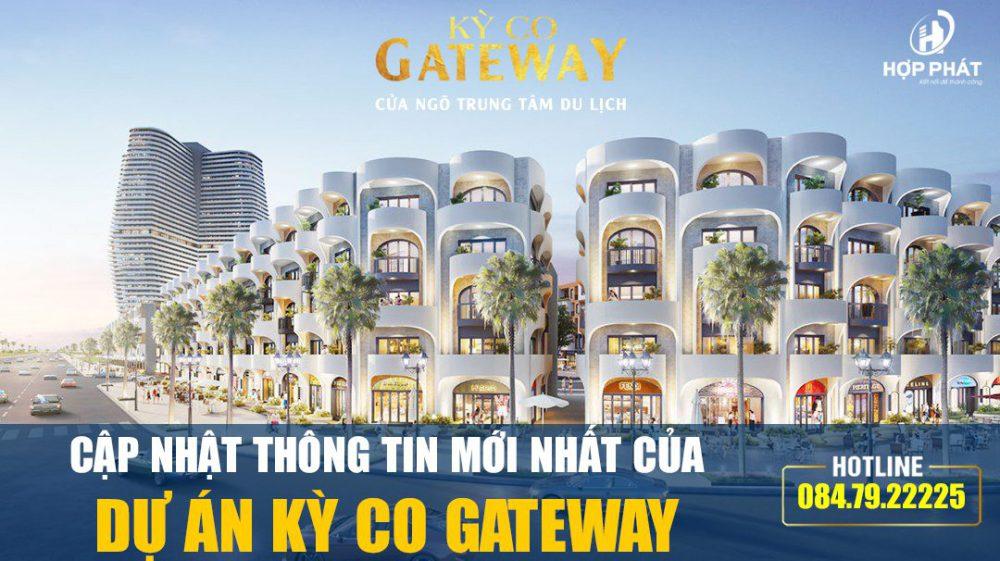 Cap Nhat Thong Tin Moi Nhat Cua Du An Ky Co Gateway