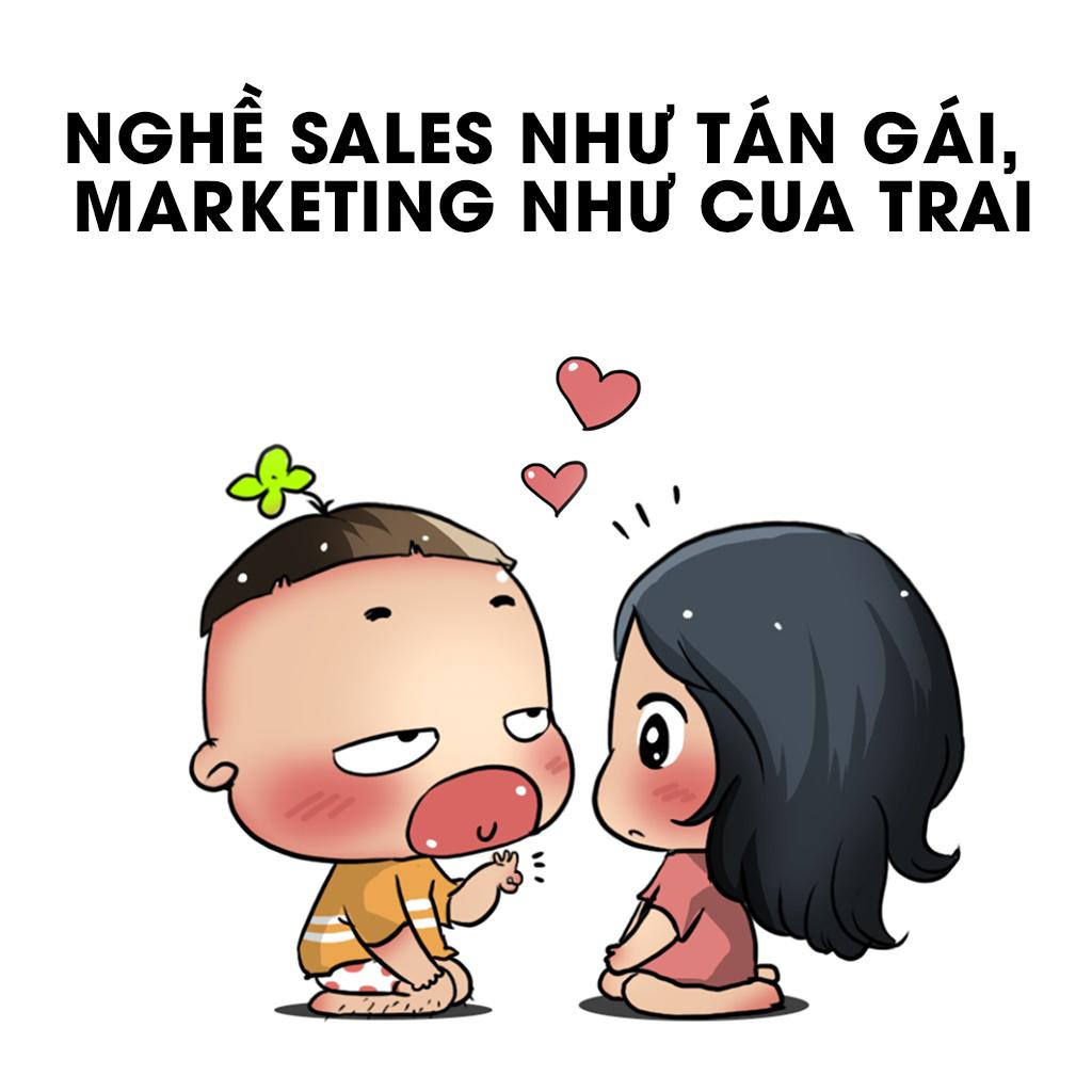 NghỀ Sales NhƯ TÁn GÁi, Marketing NhƯ Cua Trai